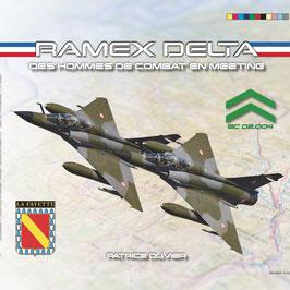 RAMEX DELTA - Des hommes de combat en meeting