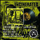 INCINERATED / LANDFILL                                   SPL 7""
