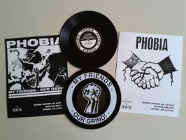 Phobia - My friends - our grind - limited edition to 100