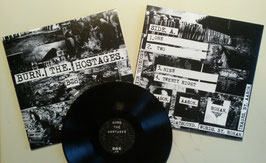 BURN THE HOSTAGES  DEMO                                           LP                                         REGULAR