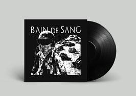 """BAIN DE SANG  """" SACRIFICED...""""                                                                      LP"""