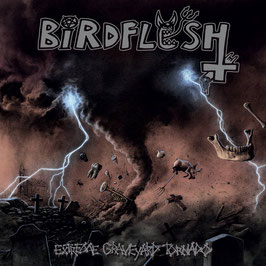 "BIRDFLESH  "" EXTREME GRAVEYARD...""                                                 CD"