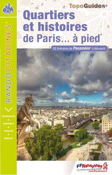 Quartiers et histoires sur Paris... à pied®