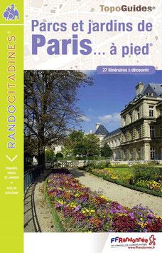 Parcs et jardins de Paris... à pied®