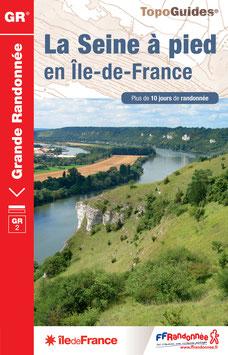 TOPOGUIDES : GR2 La Seine à pied en Ile-de-France