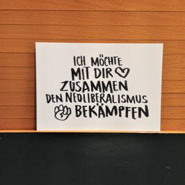 "Postkarte ""Neoliberalismus"""