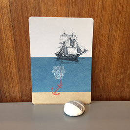 "Postkarte ""Home is where the Anchor drops"""
