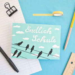 "Postkarte ""Endlich Schule"""