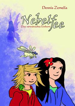 NEBELFEE - Das verwünschte Einhorn (2021)
