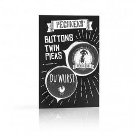 Buttons Twin Pieks - Du Wurst