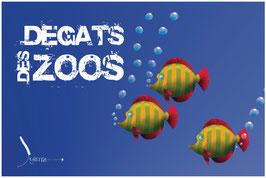 Dégâts des zoos (1)