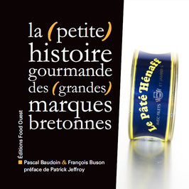 La (petite) histoire gourmande des (grandes) marques bretonnes