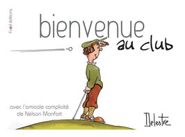 Bienvenue au club !