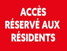 Panneau Accès réservé aux résidents