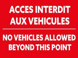 Panneau Accès interdit aux véhicules Français/Anglais