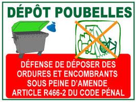 Panneau Défense de déposer des ordures et encombrants sous peine d'amende