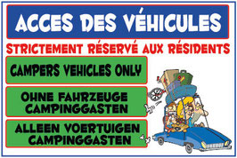 Panneau Accès des véhicules réservé aux résidents