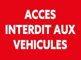 Panneau Accès interdit aux véhicules