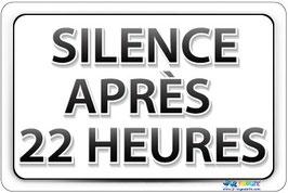 Panneau Silence après 22h texte