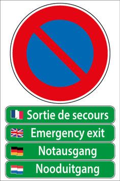 Panneau stationnement interdit sortie de secours en 4 langues