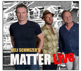 LIVE-Album Ueli Schmezer's neue MatterLive