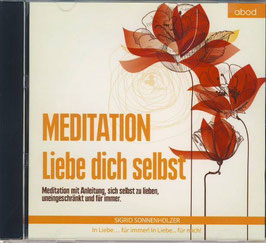 MEDITATION Liebe dich selbst