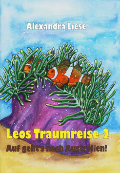 """Kinderbuch """"Leos Traumreise 2. Auf geht's nach Australien!"""""""