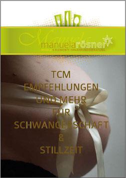 TCM Empfehlungen und mehr für Schwangerschaft & Stillzeit