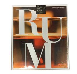Das große Buch vom Rum (Dirk Becker)