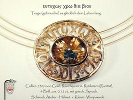 Kollier: Griechischer Spruch: Trage es glücklich durchs Leben.