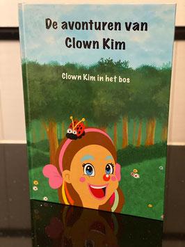 Het allereerste boek van Clown Kim! Clown Kim in het bos