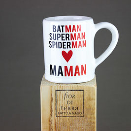 "240226 Mug cm 9x9,5 h ""batman - superman - spiderman - maman """