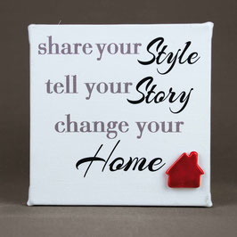 "5112 Tela cm 15x15 ""share your style tell your story change your home"""