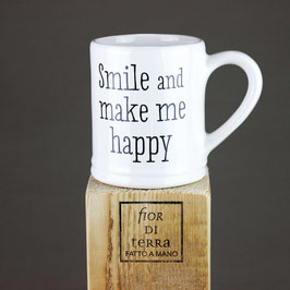 "240207 Mug cm 9x9,5 h ""smiled make me happy"""