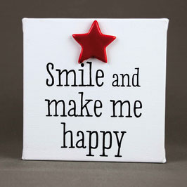 "5113 Tela cm 15x15 ""smile and make me happy"""