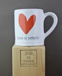 "240240 Mug cm 9x9,5 h ""love is simple"""