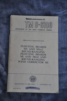 Technical Manual TM 9-6109. Plotting boards M5 and M5A2, etc. '53.