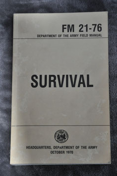 Survival Manual. FM 21-76. '70.
