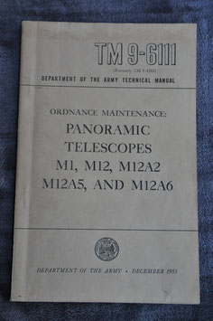 Technical Manual TM 9-6111 Ordanance maintenance Panoramic Telescopes M1, etc. '53.