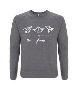 "be free – Unisex Sweatshirt ""melange grey"""