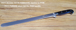 Coltello TAGLIO prosciutto, acciaio 14116 FORGIATO - CUTTING KNIFE for ham, FORGED steel 14116