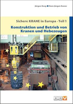 Sichere Krane in Europa - Teil 1