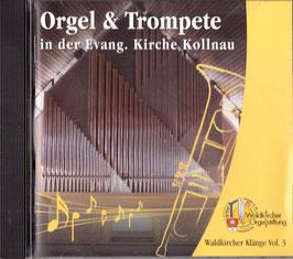 C2) Orgel & Trompete in der Evangelischen Kirche Kollnau