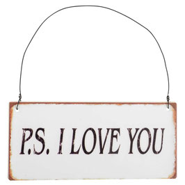 "Schild ""P.S. I LOVE YOU"""