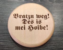 "Bierdeckel ""Bratzn weg!"""