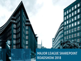 MAJOR LEAGUE SHAREPOINT Roadshow 2018, 16.05.2018, Hamburg - Vorstellung der MAJOR LEAGUE SHAREPOINT