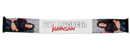 """Fanschal - Eva Luginger mit Cover """"WAHNSINN"""""""