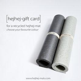 Gutschein für eine recycelte hejhej-mat