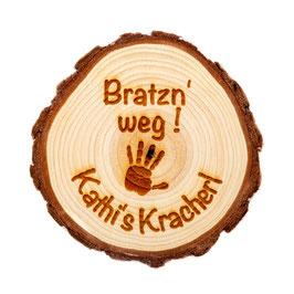 Holz Untersetzer für Gläser - Bratzn weg mein Kracherl - personalisierbar