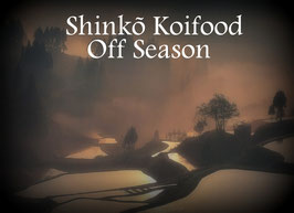 Shinkõ Koifood Off Season